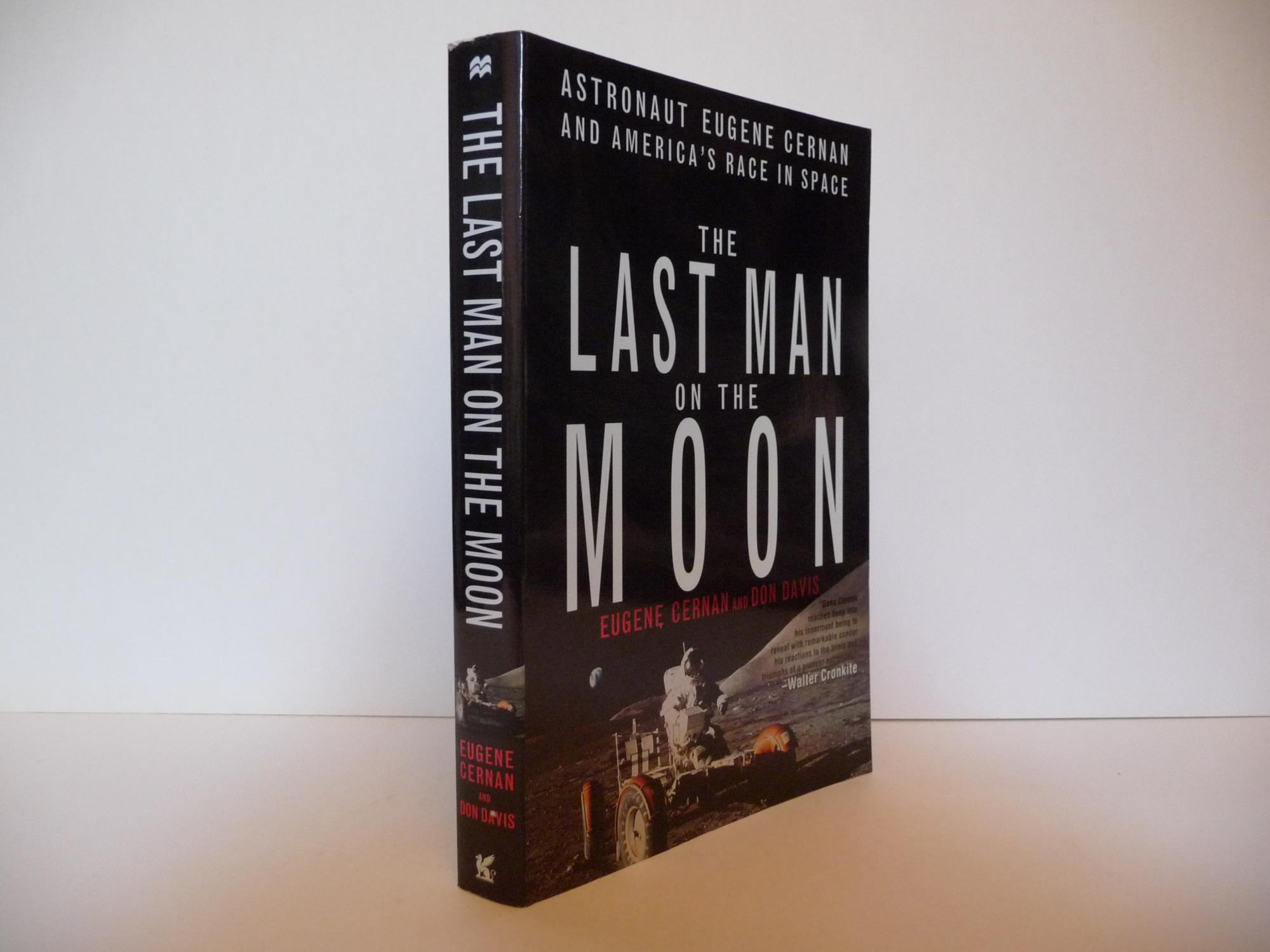 The Last Man on the Moon (Signed) - Cernan, Eugene and Davis, Don
