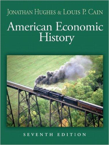 American Economic History (Addison-Wesley Series in Economics); Cain, Louis P. - Jonathan R. T. Hughes (Autor), Louis P. Cain