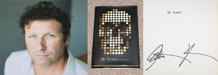 MR. PEANUT - Scarce Pristine Copy of The First Hardcover Edition/First Printing: Signed by Adam Ross - Ross, Adam