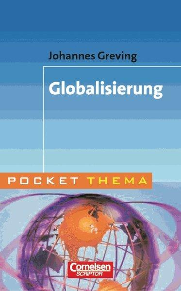Pocket Thema: Globalisierung - Greving, Johannes
