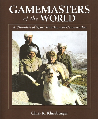GAMEMASTERS OF THE WORLD. A CHRONICLE OF SPORT HUNTING AND CONSERVATION. AN AUTOBIOGRAPHY OF THE PIONEER OF ASIAN HUNTING & CONSERVATION. By Chris R. Klineburger. Edited by Stan Skinner. Coordinated by Grace Mathis. - Klineburger (Chris R.).