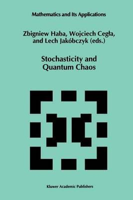Stochasticity and Quantum Chaos : Proceedings of the 3rd Max Born Symposium, Sobà tka Castle, September 15-17, 1993 - Haba, Z.