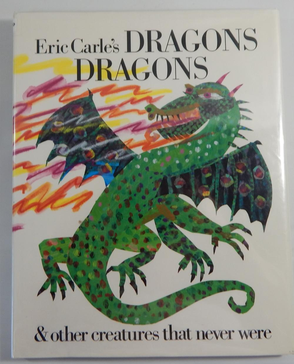 Eric Carle's Dragons & other creatures that never were, - Carle, Eric; Laura Whipple, compiler