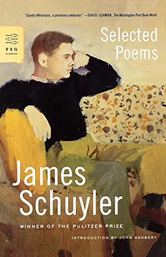 Selected Poems (FSG Classics) - Schuyler, James