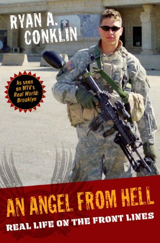 An Angel from Hell: Real Life on the Front Lines - Conklin, Ryan A