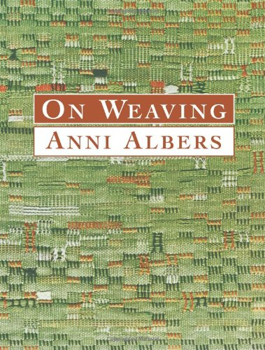 On Weaving (Dover Craft Books) - Albers, Anni