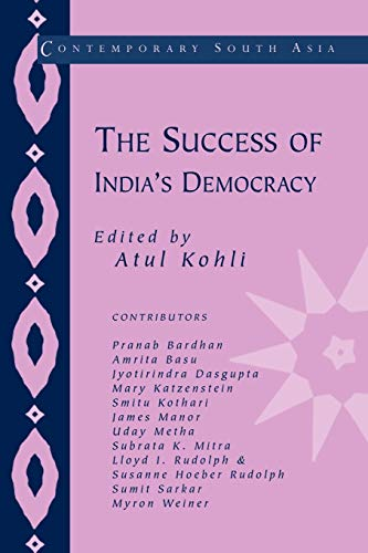 Contemporary South Asia: The Success of Indias Democracy 6