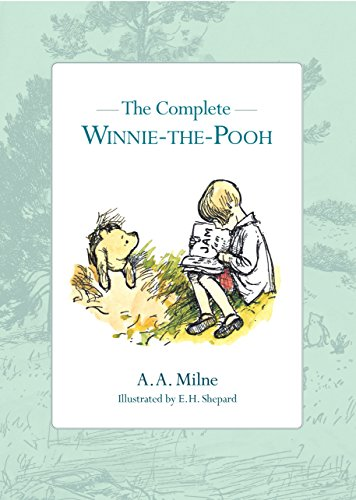 The Complete Winnie-the-Pooh - Milne, A. A.