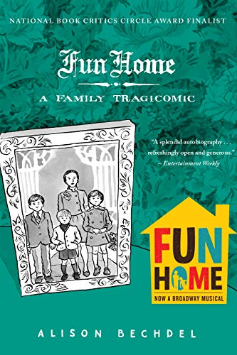 Fun Home: A Family Tragicomic (Paperback) - Alison Bechdel
