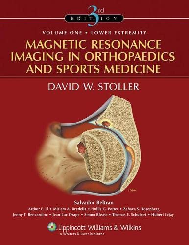 Magnetic Resonance Imaging in Orthopaedics and Sports Medicine. 2Bde - David W. Stoller