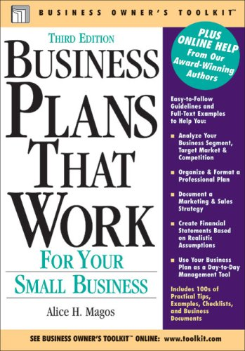 Business Plans That Work: For Your Small Business (Business Owner's Toolkit series) - Alice H. Magos