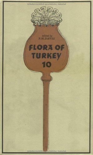 The Flora of Turkey and the East Aegean Islands - P.H. Davis
