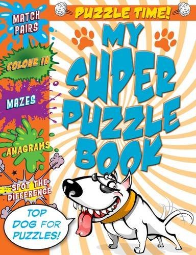 Puzzle Time!: My Super Puzzle Book (Activity) - n/a