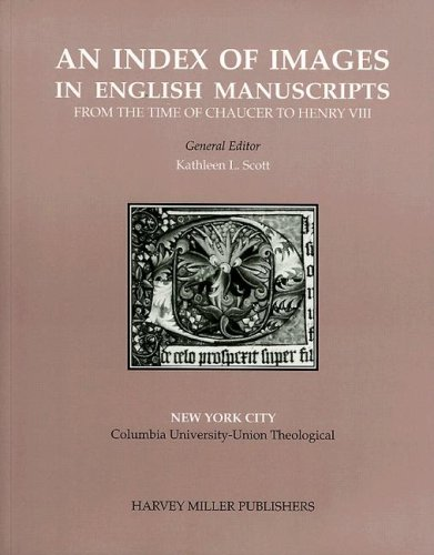 Harvey Miller An Index of Images in English Manuscripts from Chaucer to Henry VIII HMIIEM 4 US Libraries, New York City Columbia University-Union Theological - M. Driver, M. T. Orr