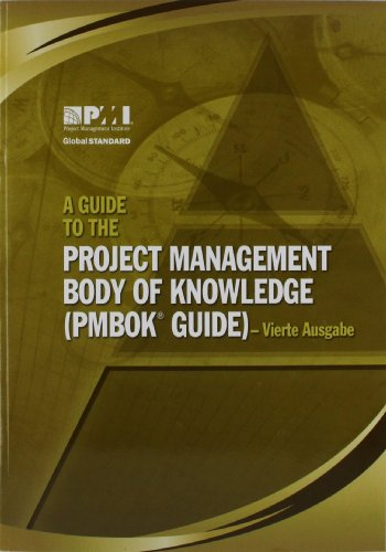 A Guide to the Project Management Body of Knowledge (PMBOK Guide) (German Edition) - Project Management Institute