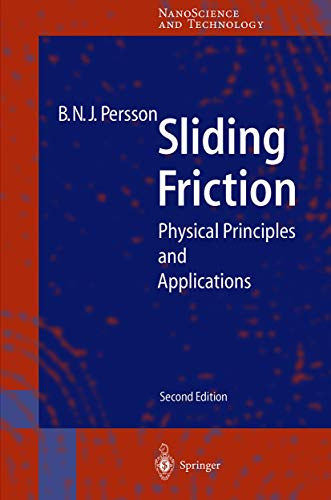 Sliding Friction: Physical Principles and Applications (NanoScience and Technology) - Persson, Bo