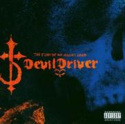 Fury Of Our Maker's Hand,The - Devil Driver