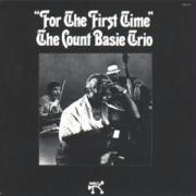For The First Time - Basie, Count Trio