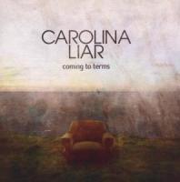 Coming To Terms - Carolina Liar