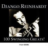 100 Swinging Greats - Reinhardt, Django