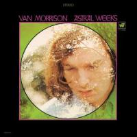 Astral Weeks - Morrison, Van