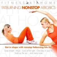 Fitness at Home - Fatburning Nonstop Aerobics