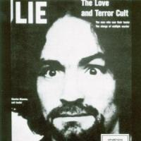 Lie: The Love And Terror Cult - Manson, Charles
