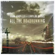 All The Roadrunning - Knopfler, Mark Feat. Harris, Emmylou