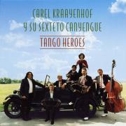 Tango Heroes - Kraayenhof, Carel