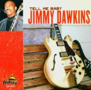 Tell Me Baby - Dawkins, Jimmy