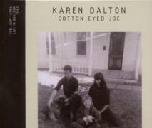 Cotton Eyed Joe - Dalton, Karen