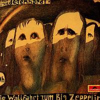 Die Wallfahrt Zum Big Zeppelin - Degenhardt, Franz Josef