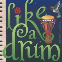 Like A Drum - Lewis, Brent & Coolidge, Rita