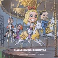 Sing Along Songs For The Damned And Delirious - Diablo Swing Orchestra