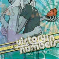Killing.Mourning.Love. - Victory In Numbers