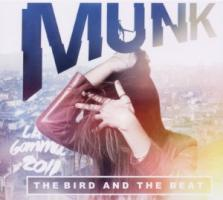 The Bird And The Beat - Munk
