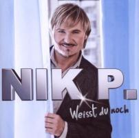 Weisst du noch - Nik P.