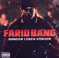 Banger leben kürzer - Bang, Farid