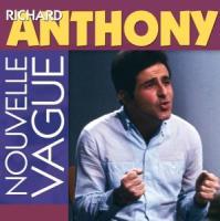 Nouvelle Vague - Anthony, Richard