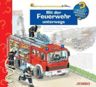 Mit Der Feuerwehr Unterwegs - Wieso? Weshalb? Warum?