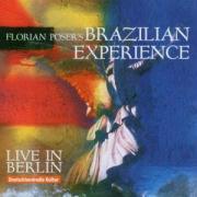Live In Berlin - Poser's, Florian Brasilian Exp.