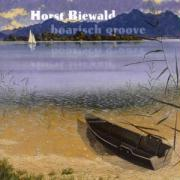 Boarisch Groove - Biewald, Horst
