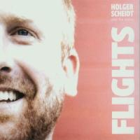 Flights/Falls - Scheidt, Holger & The Scene