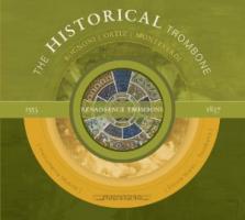 Die Historische Posaune: Vol.1-Renaissance - Nisini, Ercole/Instrumenta Musica