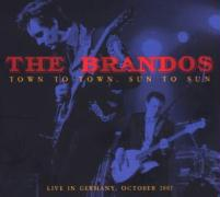 Live In Germany-Town To Town,Sun To Sun - Brandos, The