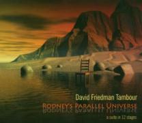 Rodney's Parallel Universe - Friedman, David