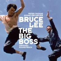 Bruce Lee:The Big Boss - Thomas, Peter Sound Orchester