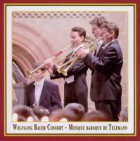 Musique baroque de Telemann - Wolfgang Bauer Consort