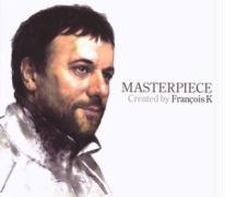 Masterpiece (Francois K) - Various