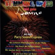 Stimmung,Spass U.Gute Laune - Party Sound Express